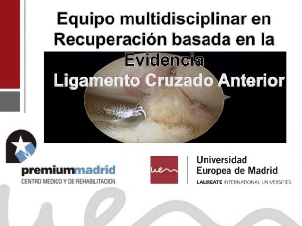 Slideshare: Fisioterapia y readaptación deportiva en el ligamento cruzado anterior. Equipo multidisciplinar