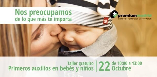 TALLER GRATUITO DE PRIMEROS AUXILIOS EN BEBES Y NIÑOS