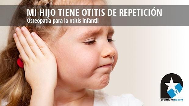 Mi hijo tiene otitis de repetición: tratamiento osteopático