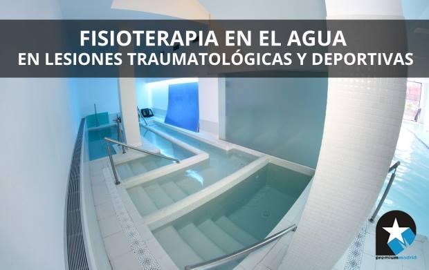 Fisioterapia en el agua en lesiones traumatológicas y deportivas (parte 2)