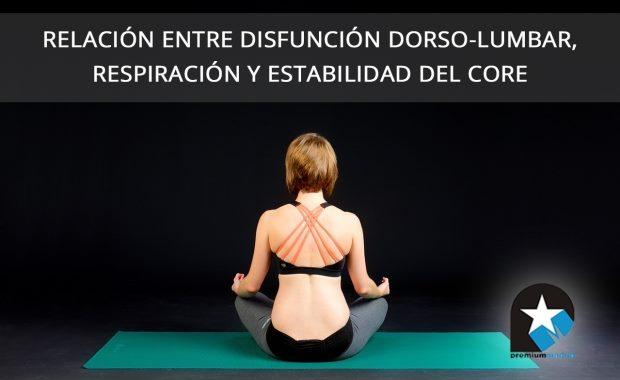 Relación entre disfunción dorso-lumbar, respiración y estabilidad del core