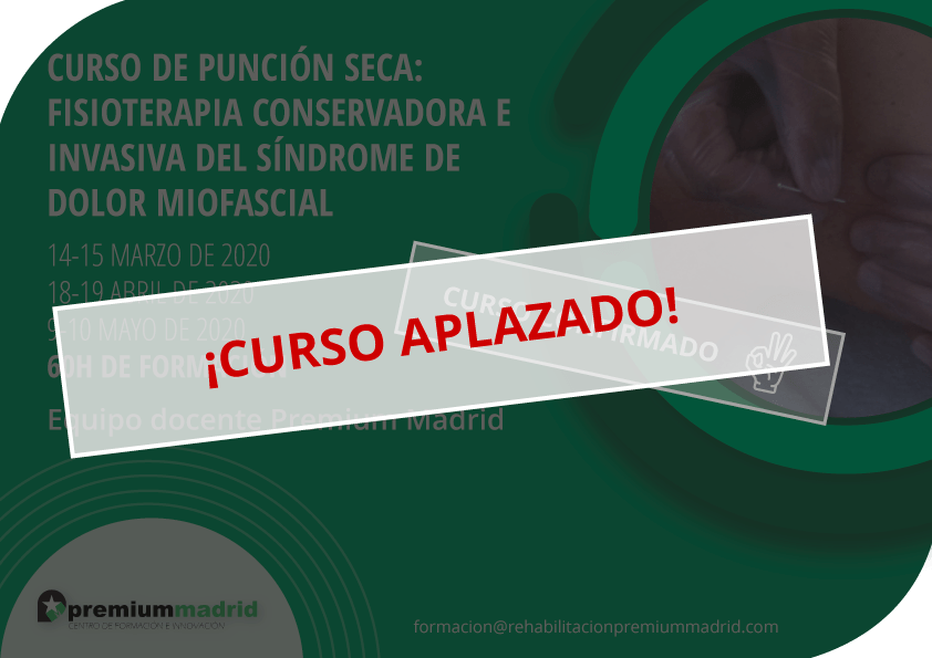 X Edición: Curso de punción seca – fisioterapia conservadora e invasiva del síndrome de dolor miofascial (60h)