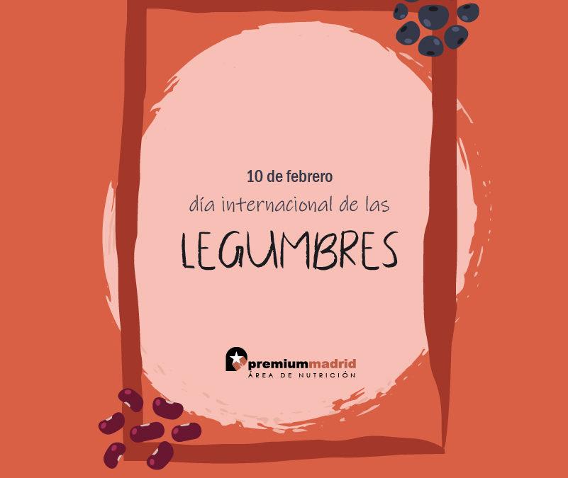 10 de febrero – Día mundial de las legumbres