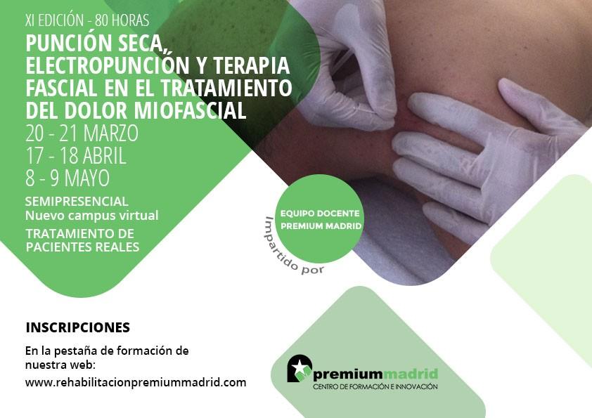 XI Edición – Punción seca, electropunción y terapia fascial en el tratamiento del dolor miofascial (80h)